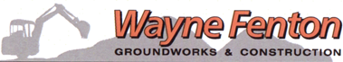 Wayne Fenton Groundworks and Construction